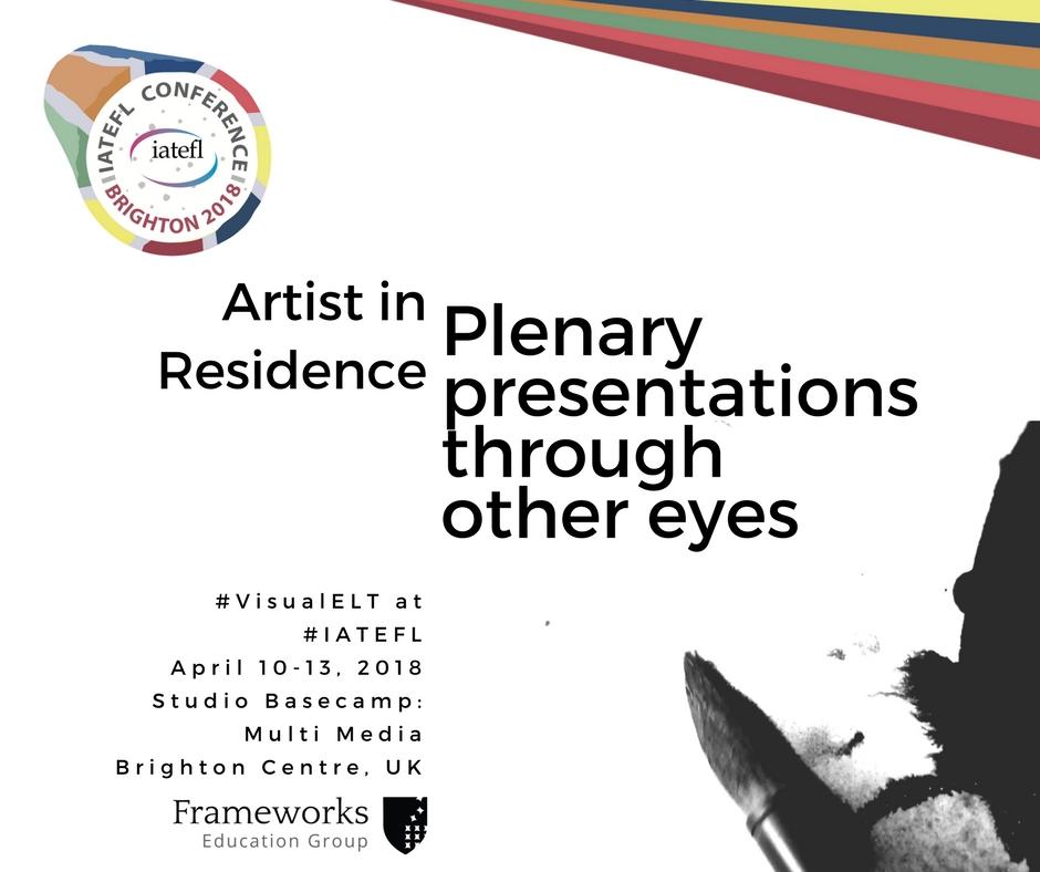 Artist in Residence  IATEFL 2018