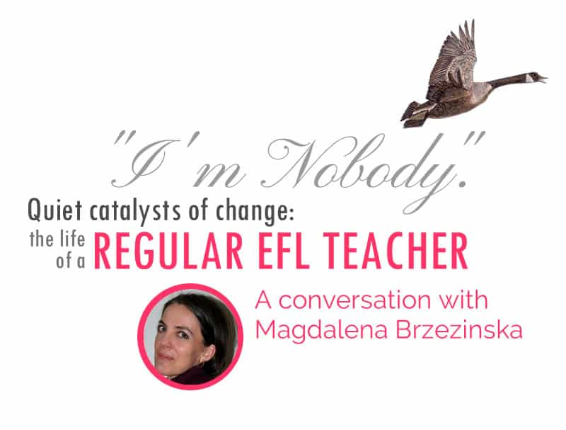 An interview with Magdalena Brzezinska, English language teacher in Poland