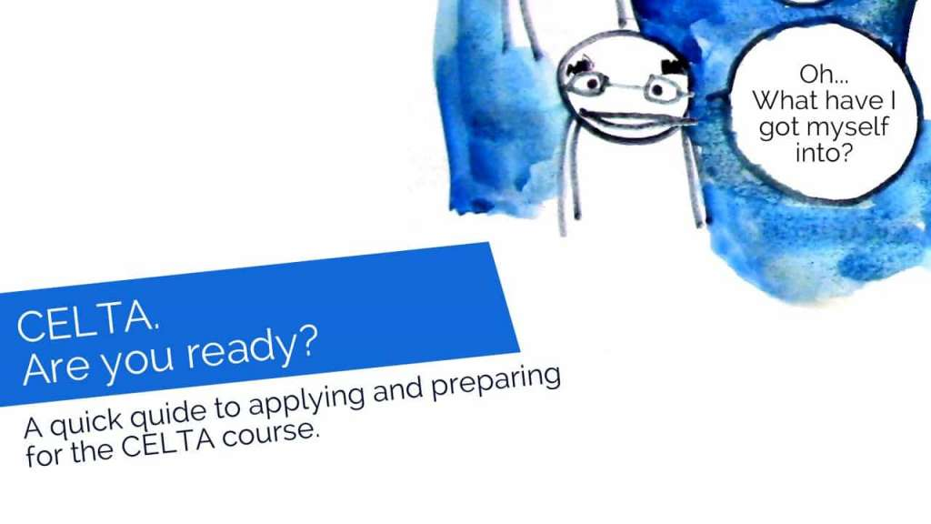 Apply and Prepare for the CELTA Course
