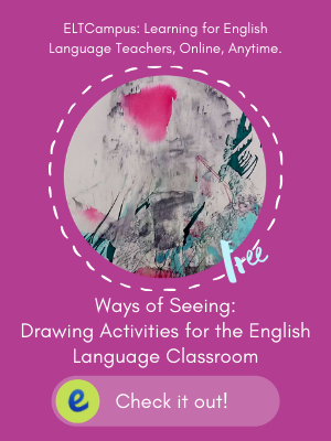Free Online Mini Course Using Drawing Activities in Children Teens and Adult English Classes- Teaching English to Young Learners ELTCampus