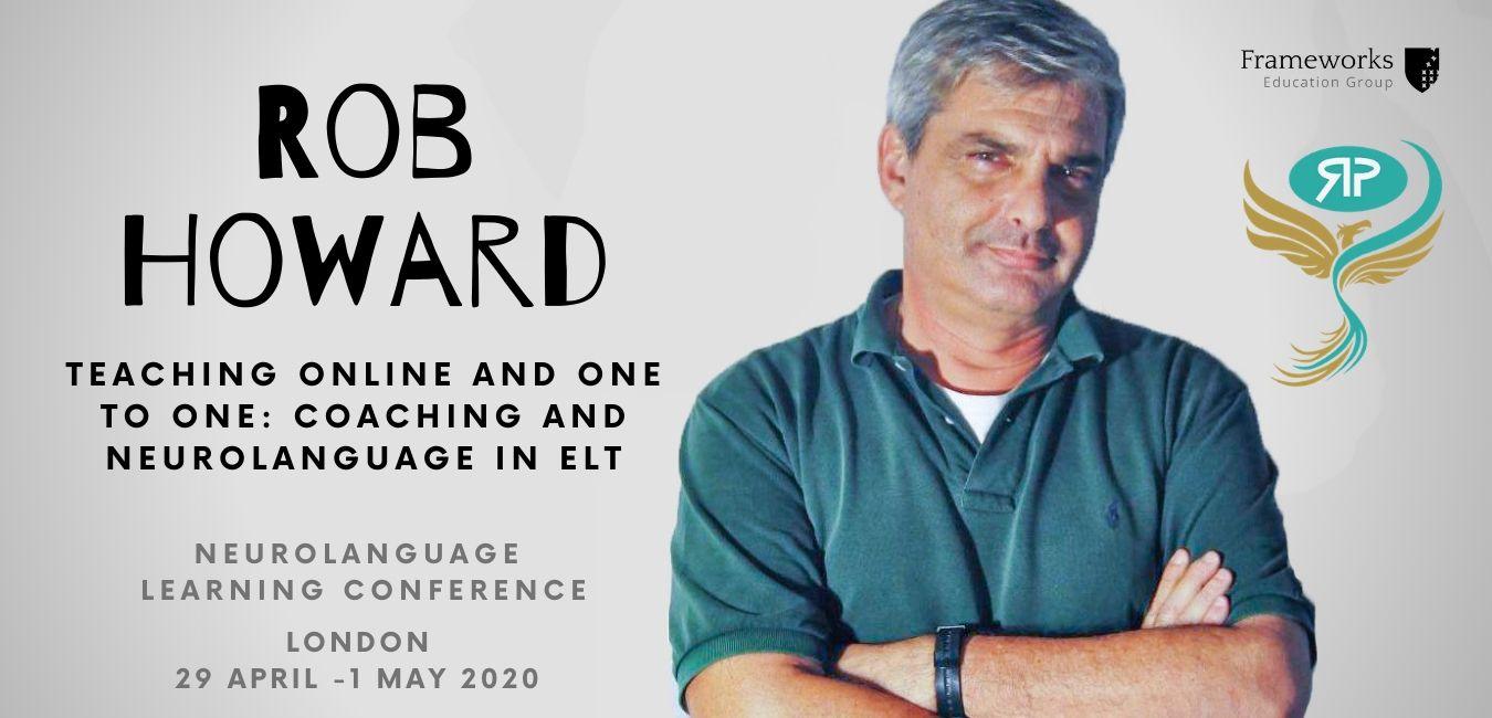 Rob Howard Neurolanguage Coaching Neurolanguage Learning Conference